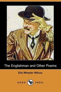 The Englishman and Other Poems (Dodo Press)