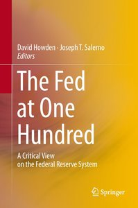 The Fed at One Hundred