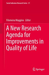 A New Research Agenda for Improvements in Quality of Life