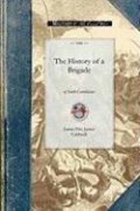 History of a Brigade of South Carolinian