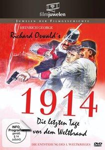 1914, die letzten Tage vor dem Weltbrand