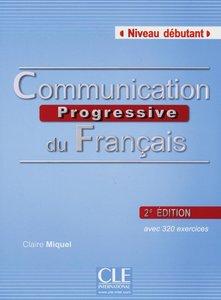 Communication progressive - Niveau débutant. Buch mit Audio-CD