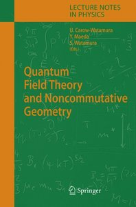 Quantum Field Theory and Noncommutative Geometry