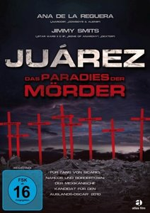 Juárez - Das Paradies der Mörder