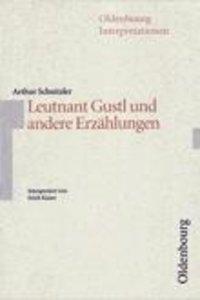 Leutnant Gustl und andere Erzählungen. Interpretationen
