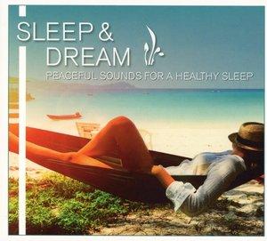 Sleep & Dream-Peaceful Sounds for a Healthy Sleep