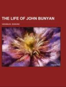 The Life of John Bunyan