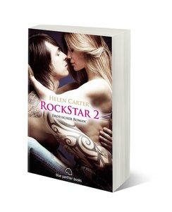 Rockstar | Band 2 | Erotischer Roman