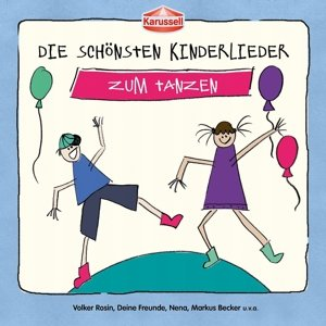 Die schönsten Kinderlieder - Zum Tanzen