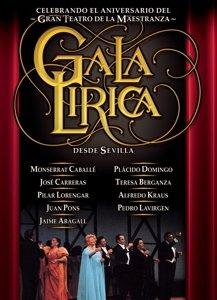 Gala Lirica - Operngala aus Sevilla. CD + DVD