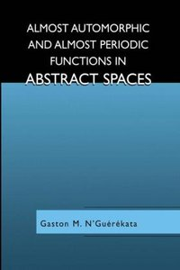 Almost Automorphic and Almost Periodic Functions in Abstract Spa