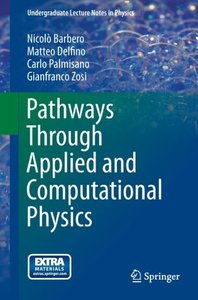 Pathways through Applied and Computational Physics