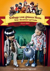 Augsburger Puppenkiste - Schlupp vom grünen Stern - Neue Abenteu