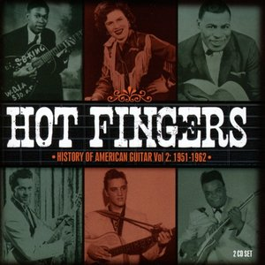 Hot Fingers-History Of American Guitar Vol.2