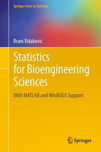 Statistics for Bioengineering Sciences