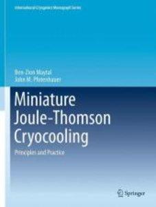 Miniature Joule-Thomson Cryocooling