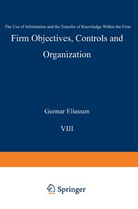 Firm Objectives, Controls and Organization