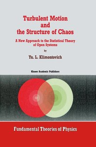 Turbulent Motion and the Structure of Chaos