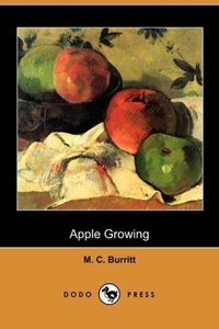 Apple Growing (Dodo Press)
