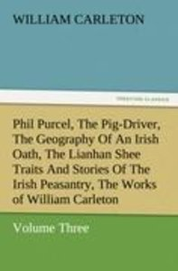 Phil Purcel, The Pig-Driver, The Geography Of An Irish Oath, The