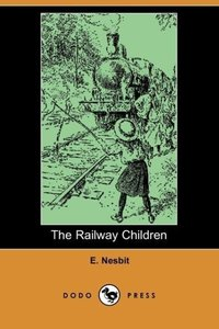 The Railway Children (Dodo Press)