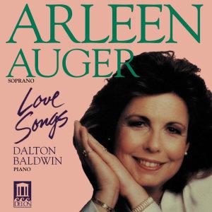 Arleen Auger/Liebeslieder