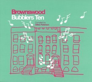 Brownswood Bubblers Vol.10