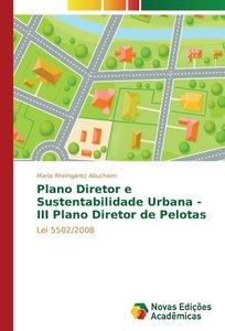 Plano Diretor e Sustentabilidade Urbana - III Plano Diretor de P
