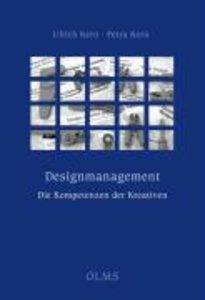 Designmanagement - die Kompetenzen der Kreativen