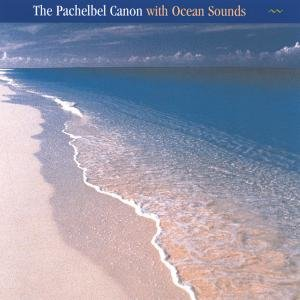 Pachelbel Canon with Ocean Sounds
