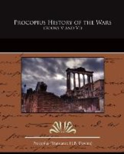 Procopius History of the Wars (Books V and VI)