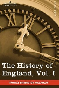 The History of England from the Accession of James II, Vol. I (i