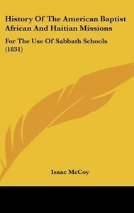 History Of The American Baptist African And Haitian Missions