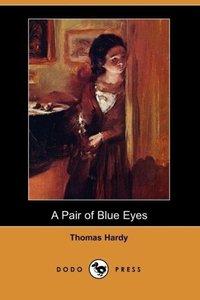A Pair of Blue Eyes (Dodo Press)