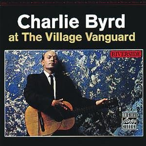 Byrd, C: At The Village Vanguard