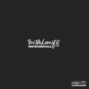 For The Love It (Instrumentals)