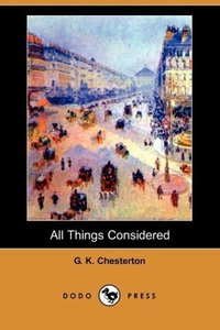 All Things Considered (Dodo Press)