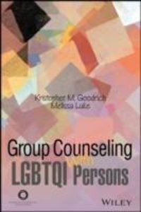 Group Counseling with LGBTQQIA Persons Across the Life Span
