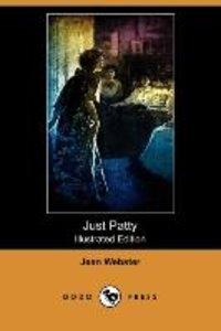 Just Patty (Illustrated Edition) (Dodo Press)