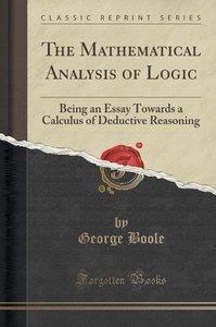 The Mathematical Analysis of Logic