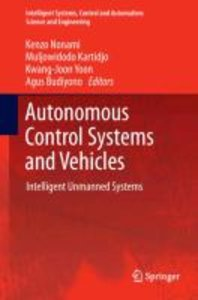 Autonomous Control Systems and Vehicles