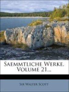 Wlater Scott's sämmtliche Werke, Dritte Auflage, Einundzwanzigst