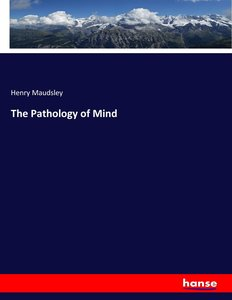 The Pathology of Mind