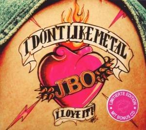 I Don't Like Metal-I Love It (Limited Ed.)