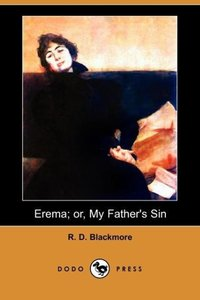 Erema; Or, My Father's Sin (Dodo Press)