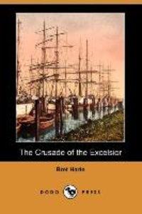 CRUSADE OF THE EXCELSIOR (DODO