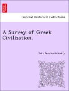 A Survey of Greek Civilization.