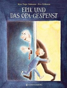 Erik und das Opa-Gespenst