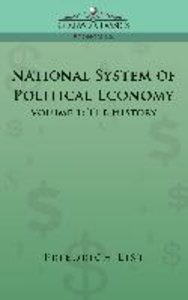 National System of Political Economy - Volume 1