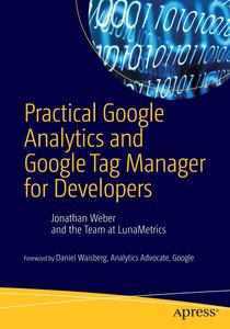 Practical Google Analytics and Google Tag Manager for Developer